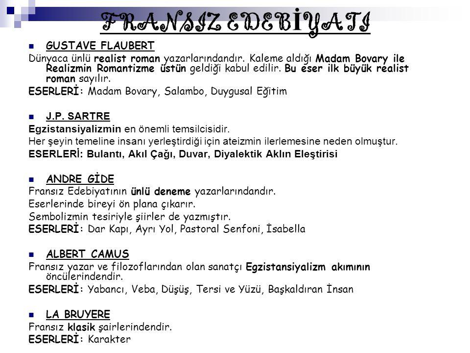 FRANSIZ EDEBİYATI GUSTAVE FLAUBERT