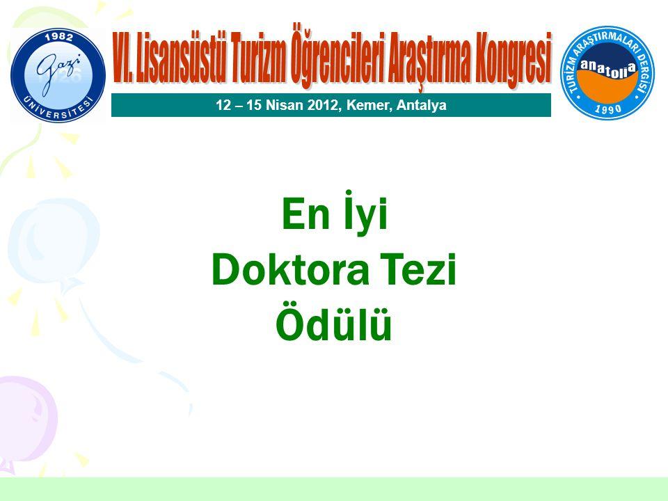 VI. Lisansüstü Turizm Öğrencileri Araştırma Kongresi