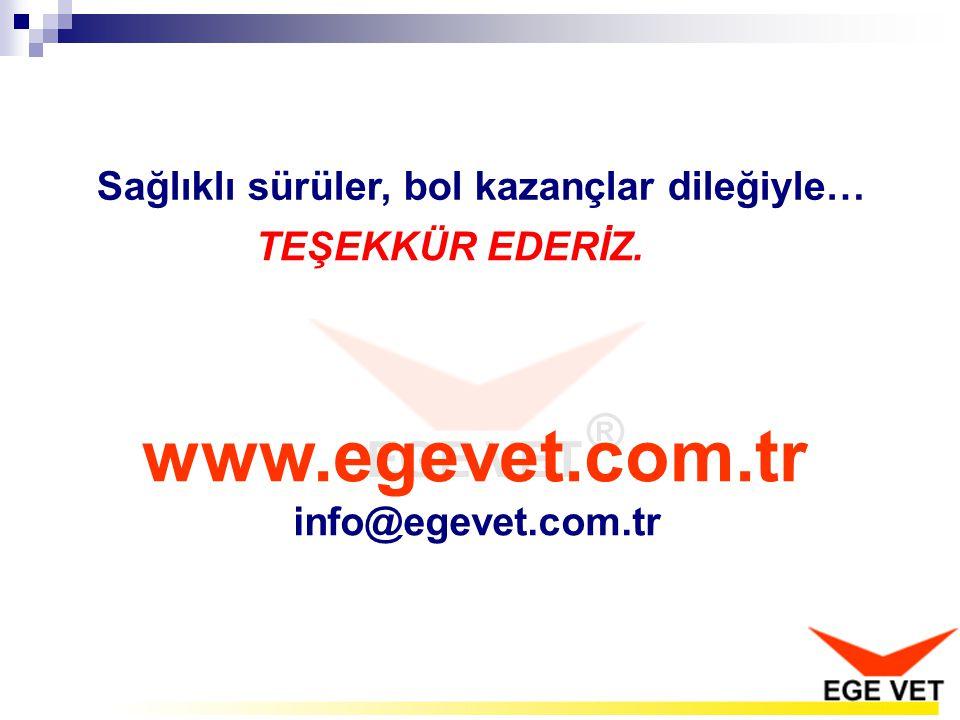 www.egevet.com.tr Sağlıklı sürüler, bol kazançlar dileğiyle…