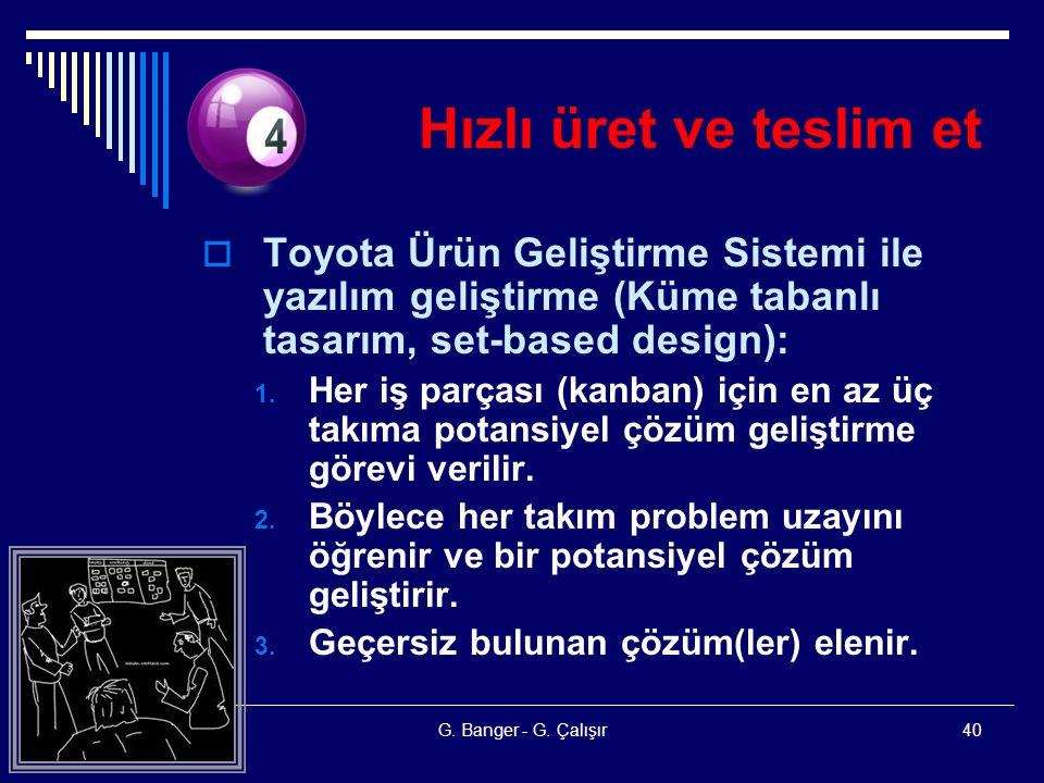 Hızlı üret ve teslim et Toyota Ürün Geliştirme Sistemi ile yazılım geliştirme (Küme tabanlı tasarım, set-based design):