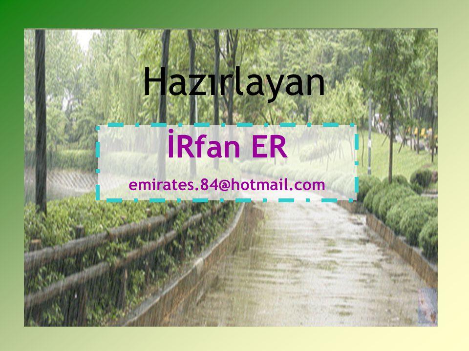 Hazırlayan İRfan ER emirates.84@hotmail.com