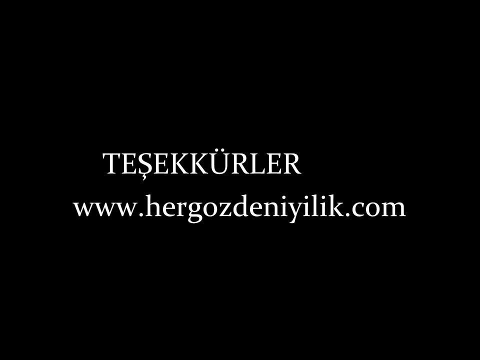 TEŞEKKÜRLER www.hergozdeniyilik.com