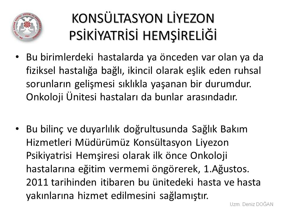 KONSÜLTASYON LİYEZON PSİKİYATRİSİ HEMŞİRELİĞİ