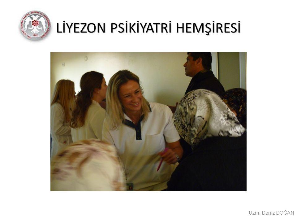 LİYEZON PSİKİYATRİ HEMŞİRESİ