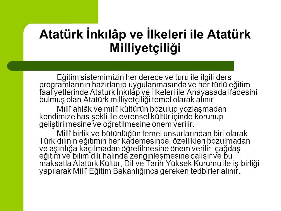 Atatürk İnkılâp ve İlkeleri ile Atatürk Milliyetçiliği