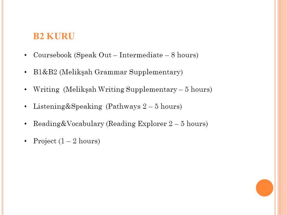 B2 KURU Coursebook (Speak Out – Intermediate – 8 hours)
