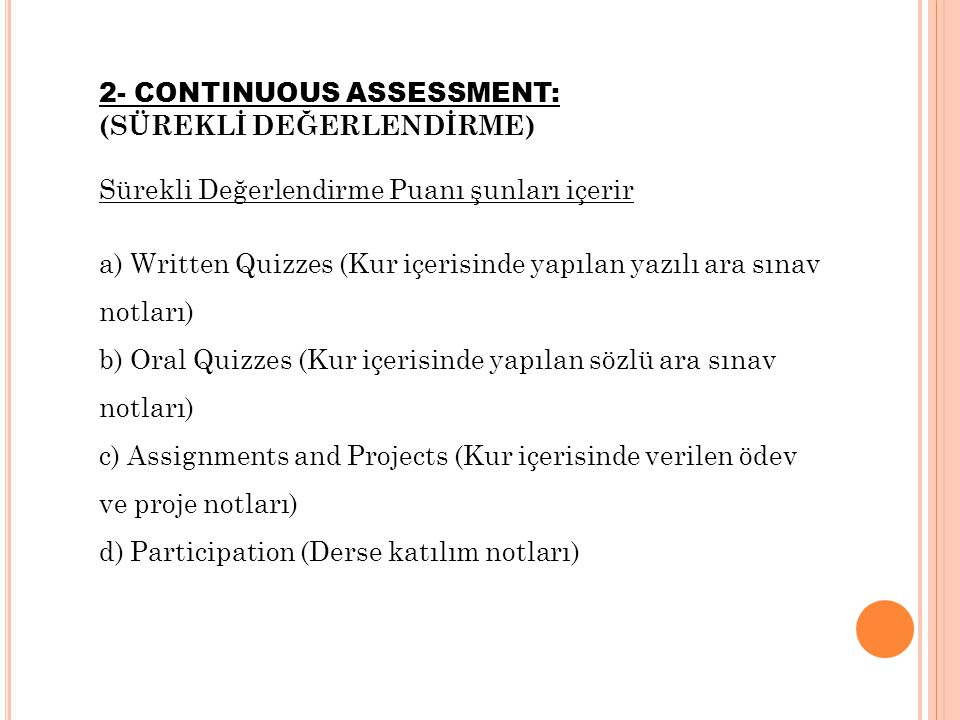 2- CONTINUOUS ASSESSMENT: