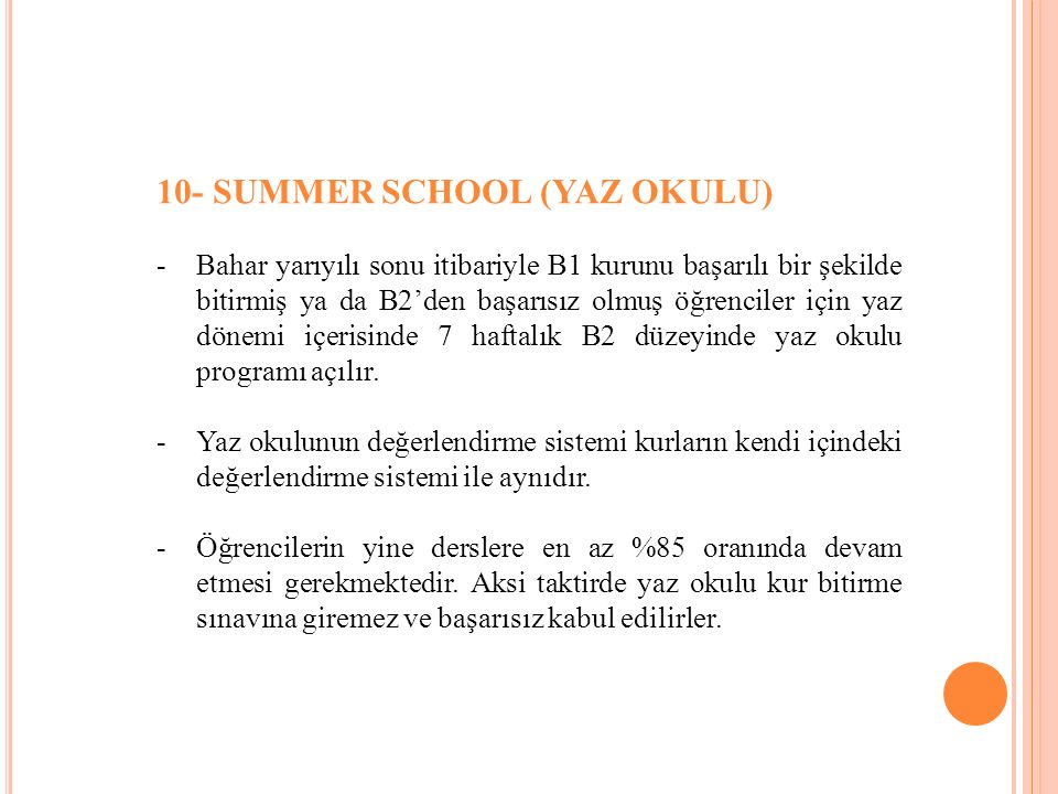 10- SUMMER SCHOOL (YAZ OKULU)