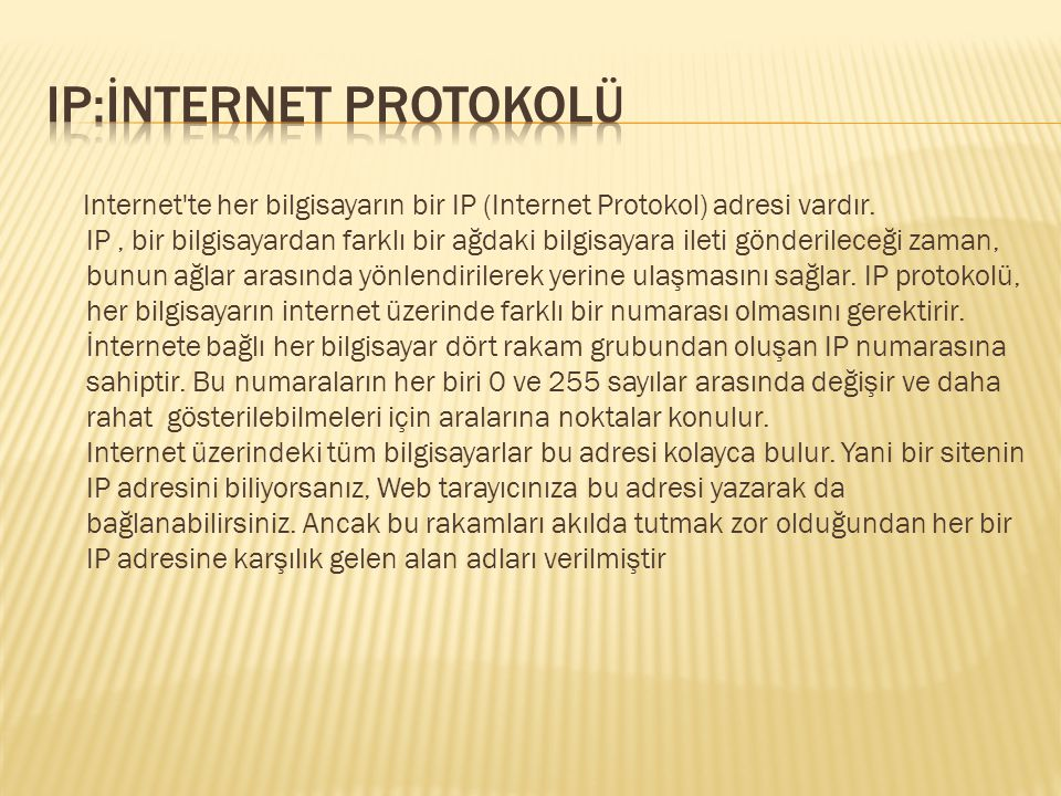 IP:İnternet protokolü
