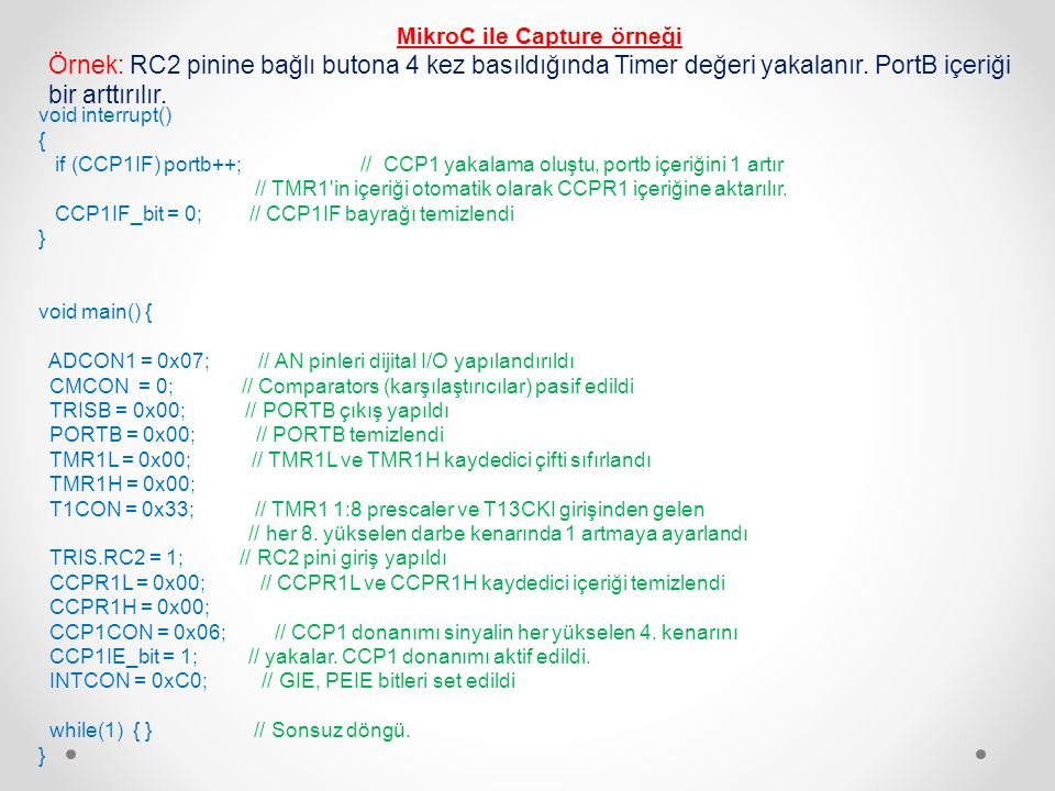 MikroC ile Capture örneği