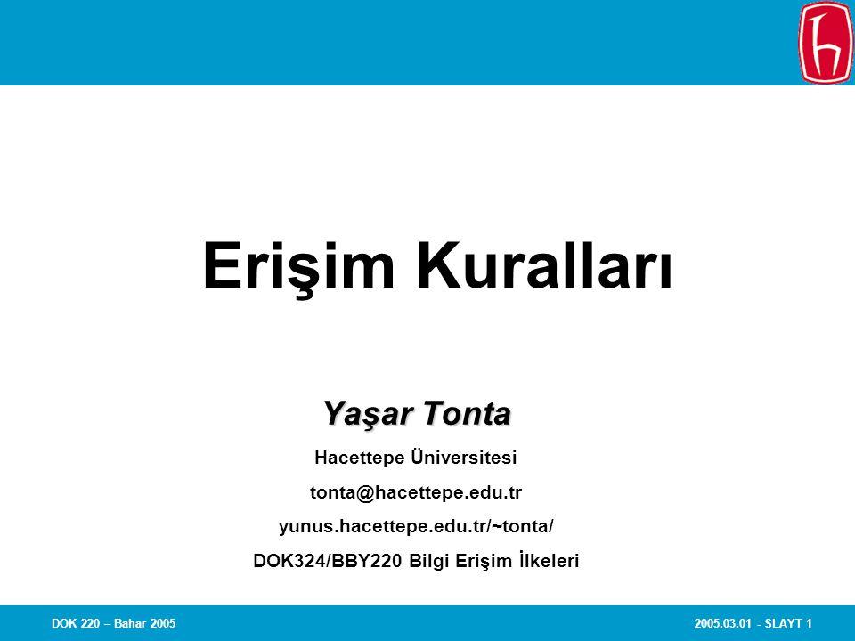 Erişim Kuralları Yaşar Tonta Hacettepe Üniversitesi