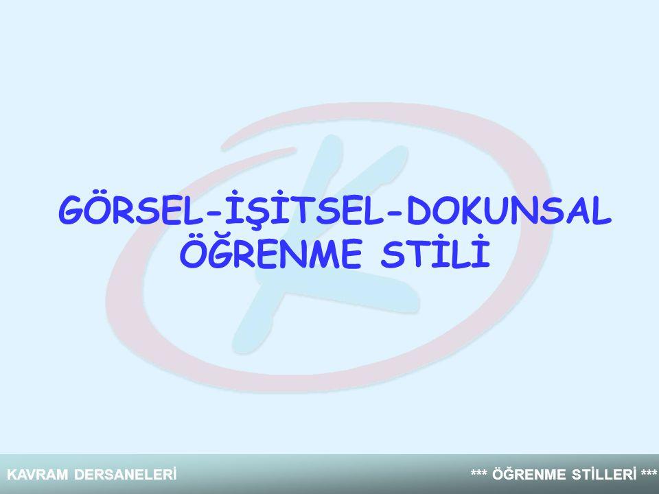 GÖRSEL-İŞİTSEL-DOKUNSAL