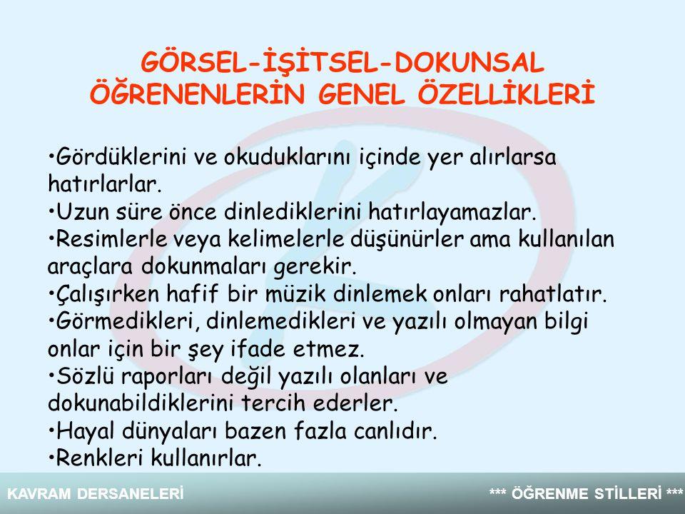 GÖRSEL-İŞİTSEL-DOKUNSAL ÖĞRENENLERİN GENEL ÖZELLİKLERİ