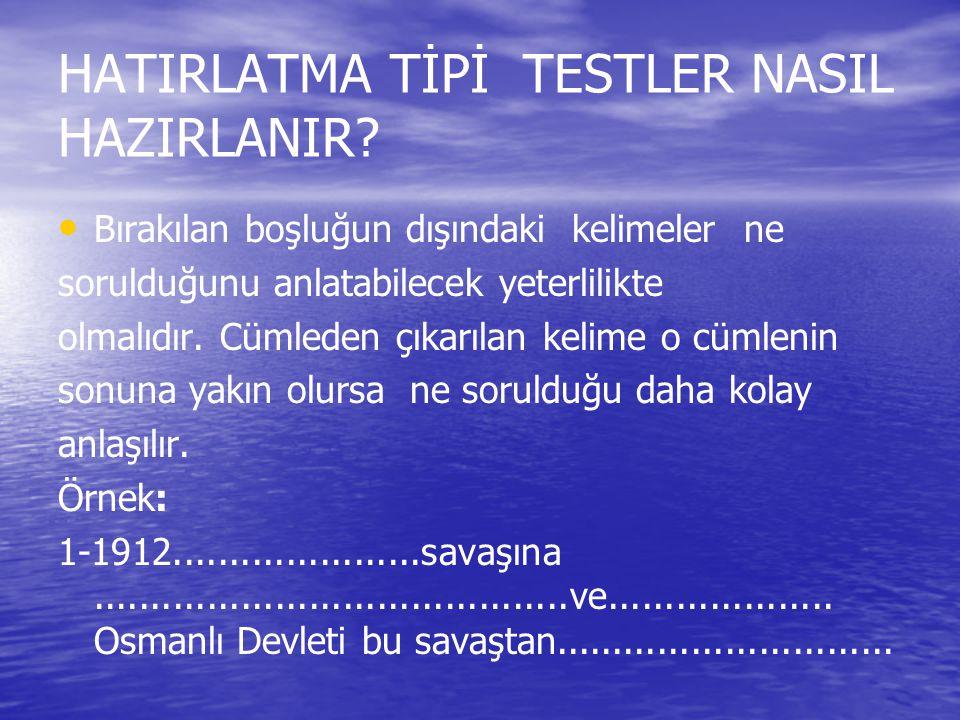HATIRLATMA TİPİ TESTLER NASIL HAZIRLANIR
