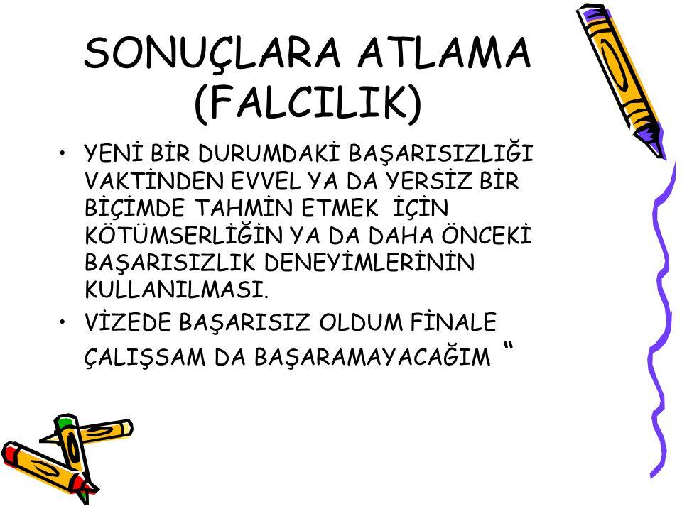 SONUÇLARA ATLAMA (FALCILIK)