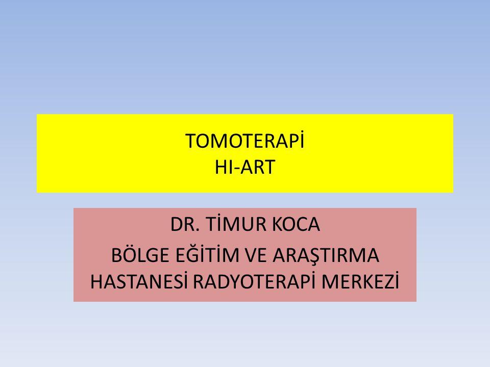 DR. TİMUR KOCA BÖLGE EĞİTİM VE ARAŞTIRMA HASTANESİ RADYOTERAPİ MERKEZİ