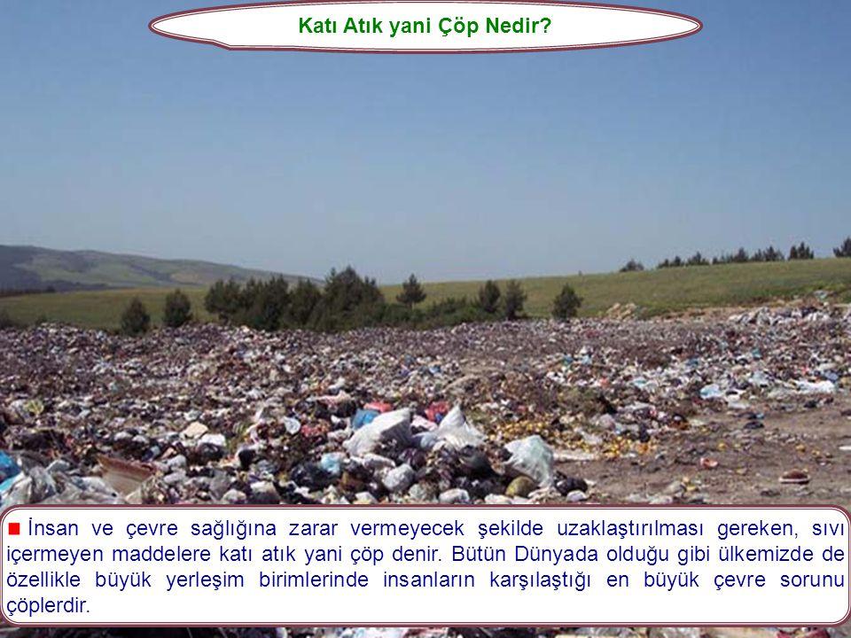 Katı Atık yani Çöp Nedir