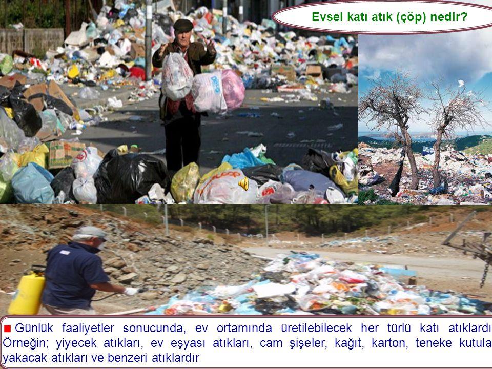 Evsel katı atık (çöp) nedir