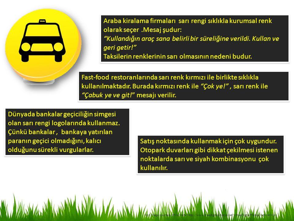 Taksilerin renklerinin sarı olmasının nedeni budur.
