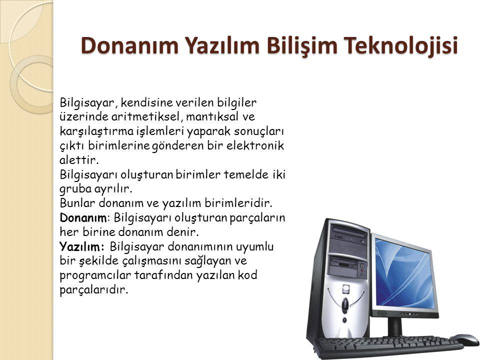 Donanım Yazılım Bilişim Teknolojisi
