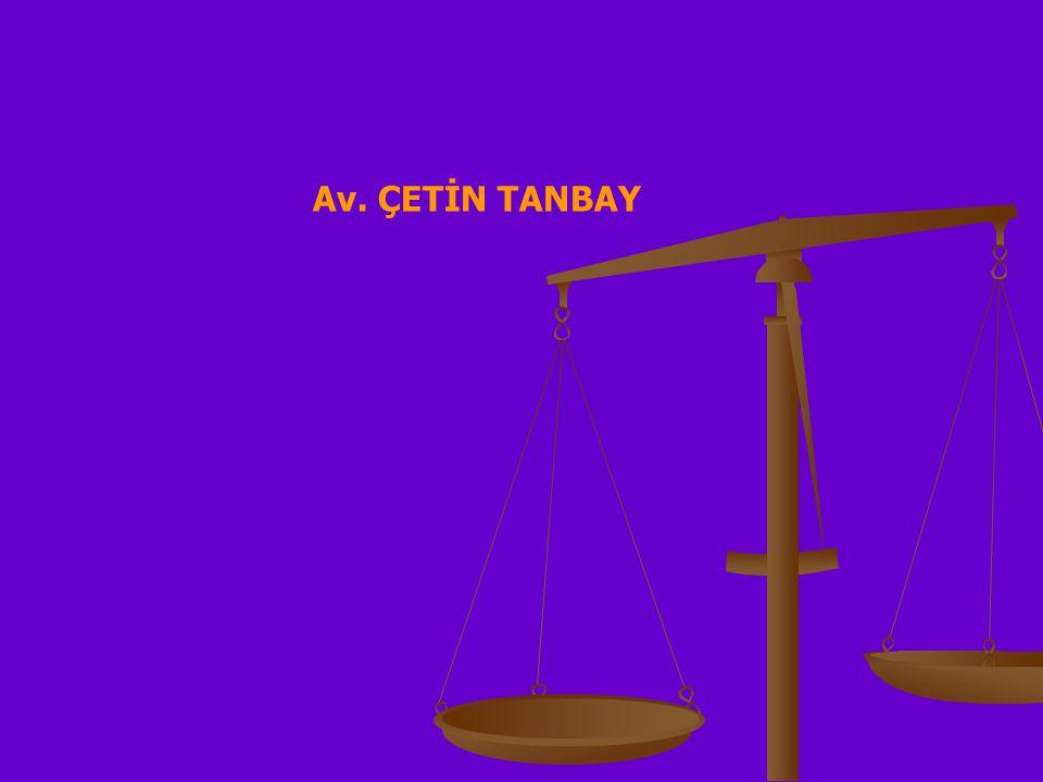 Av. ÇETİN TANBAY
