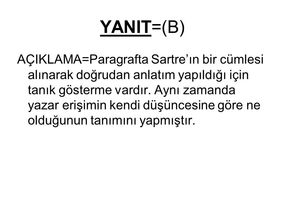YANIT=(B)
