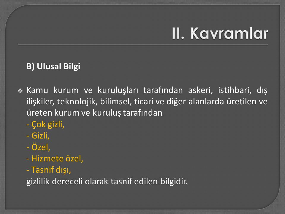II. Kavramlar B) Ulusal Bilgi