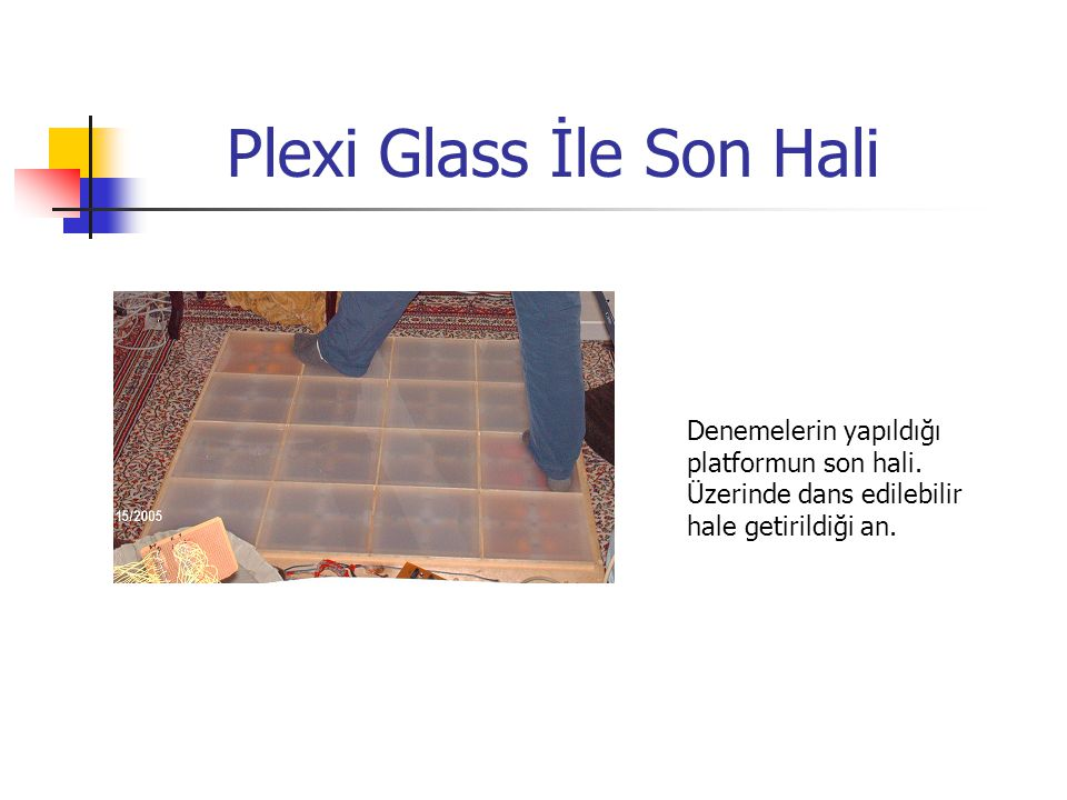 Plexi Glass İle Son Hali