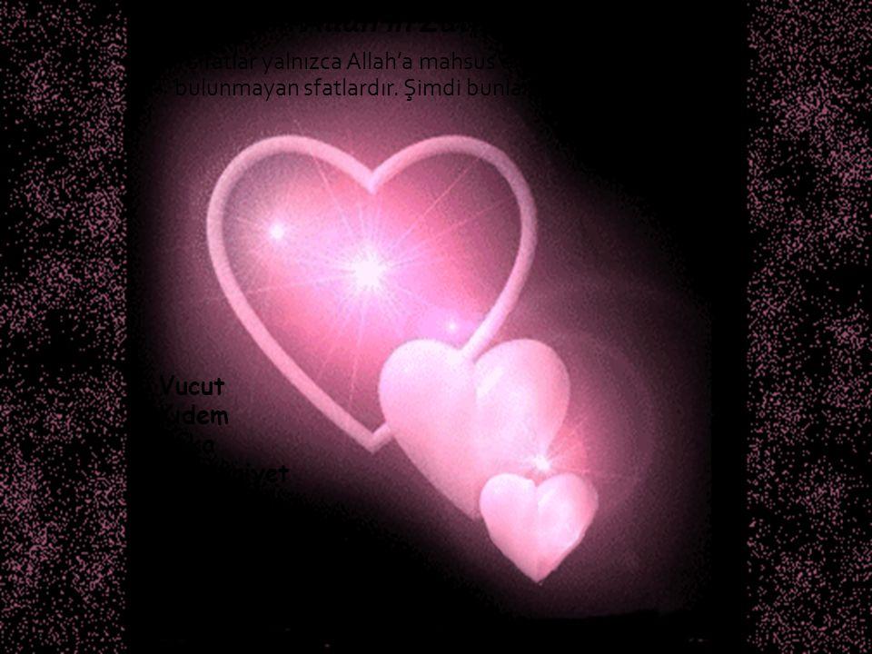 I. Allah'ın Zâtî Sıfatları