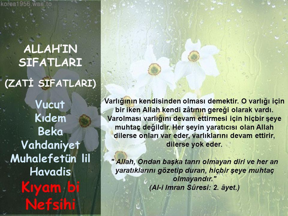 (Al-i Imran Sûresi: 2. âyet.)