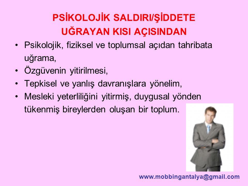 PSİKOLOJİK SALDIRI/ŞİDDETE UĞRAYAN KISI AÇISINDAN