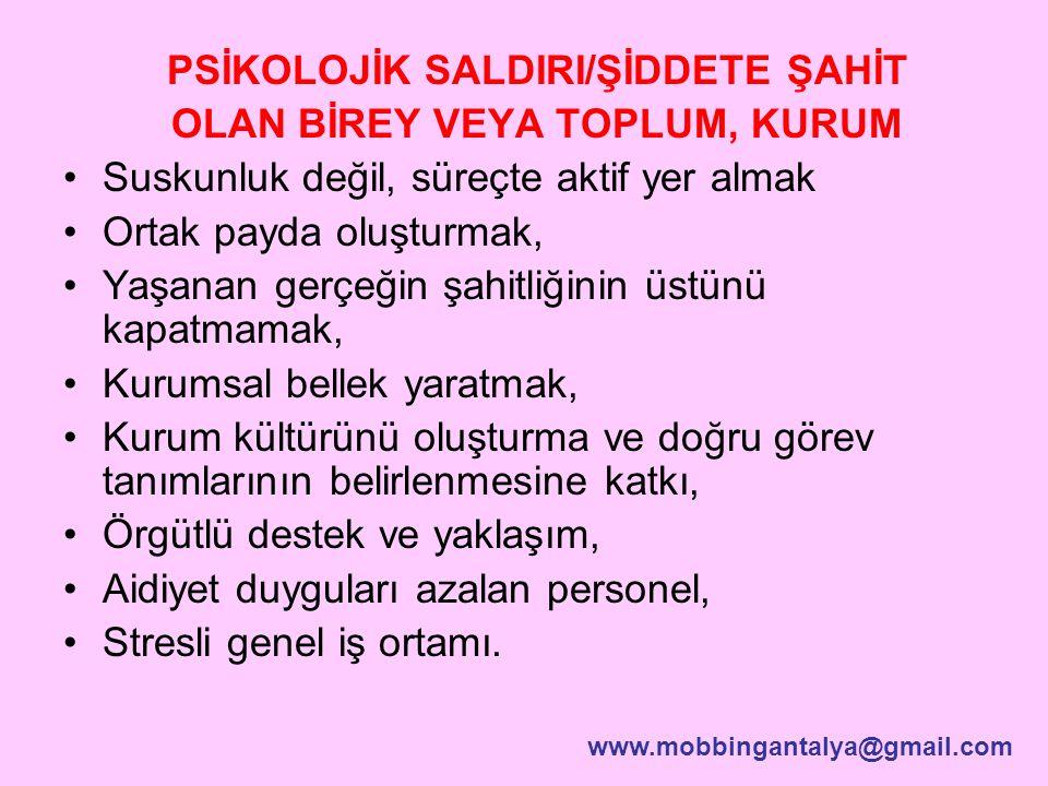 PSİKOLOJİK SALDIRI/ŞİDDETE ŞAHİT OLAN BİREY VEYA TOPLUM, KURUM