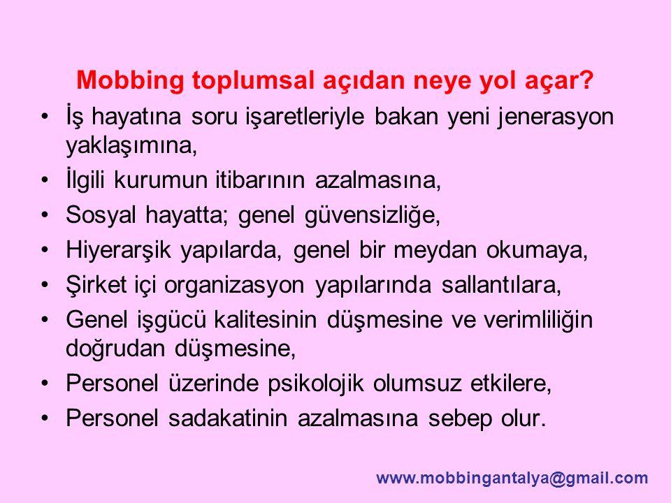 Mobbing toplumsal açıdan neye yol açar