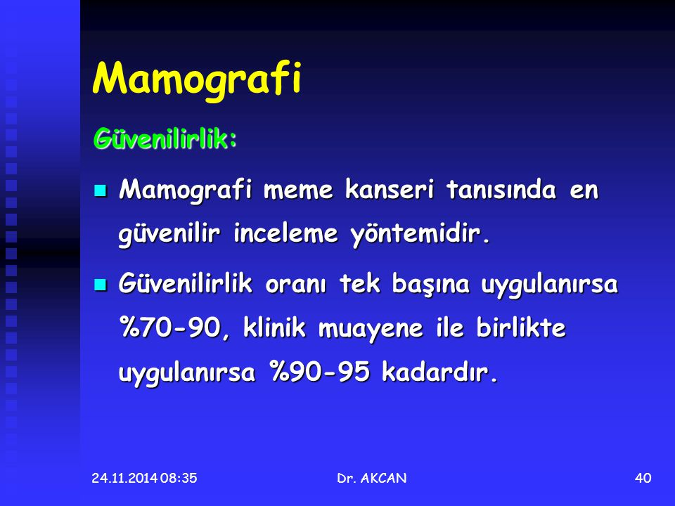 Mamografi Güvenilirlik: