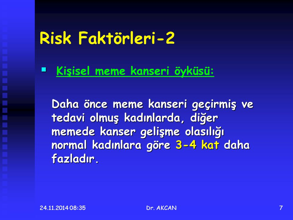 Risk Faktörleri-2 Kişisel meme kanseri öyküsü: