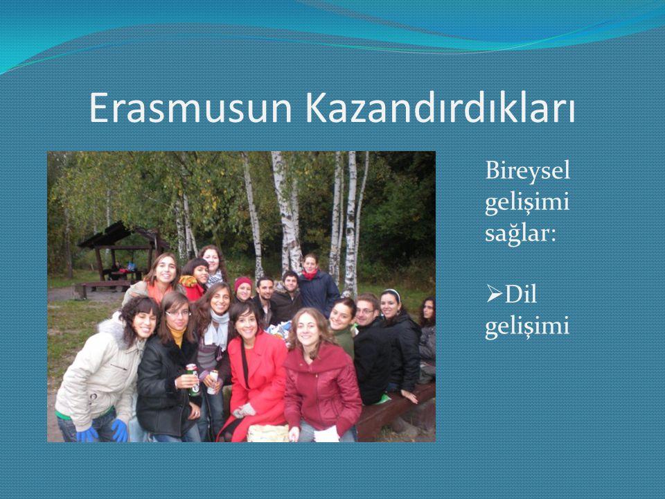 Erasmusun Kazandırdıkları