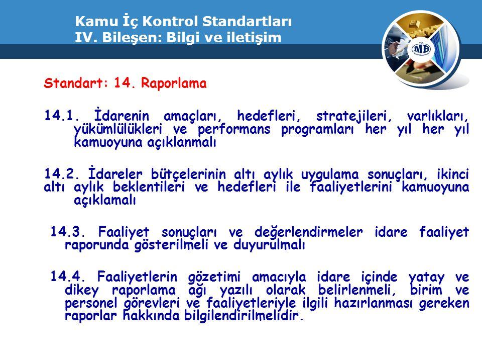 Kamu İç Kontrol Standartları IV. Bileşen: Bilgi ve iletişim