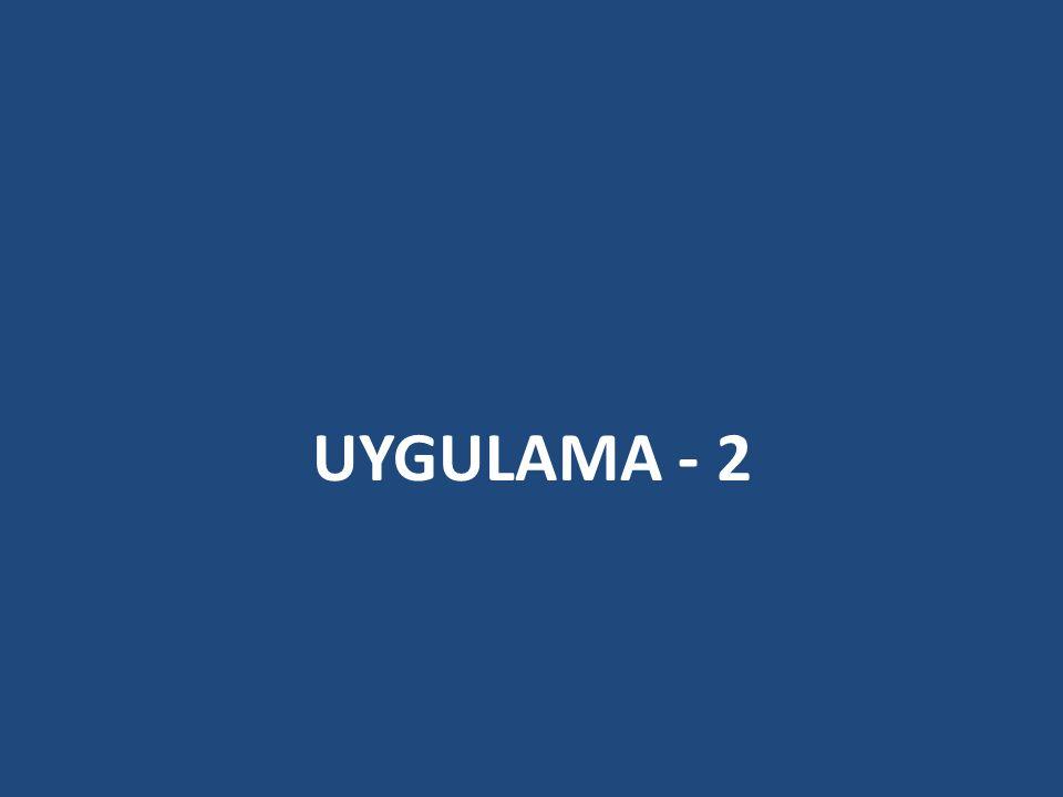 UYGULAMA - 2