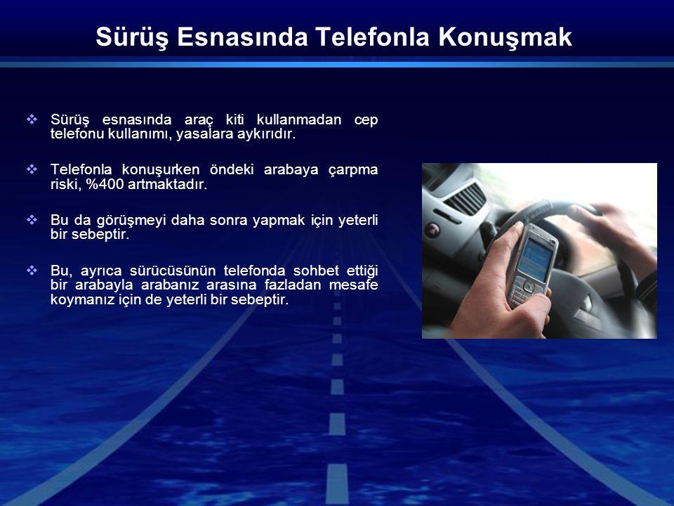 Sürüş Esnasında Telefonla Konuşmak