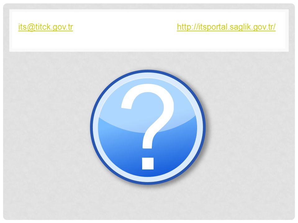 its@titck.gov.tr http://itsportal.saglik.gov.tr/
