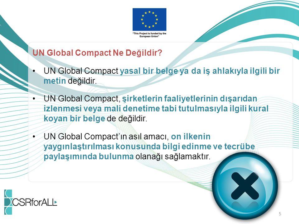 UN Global Compact Ne Değildir