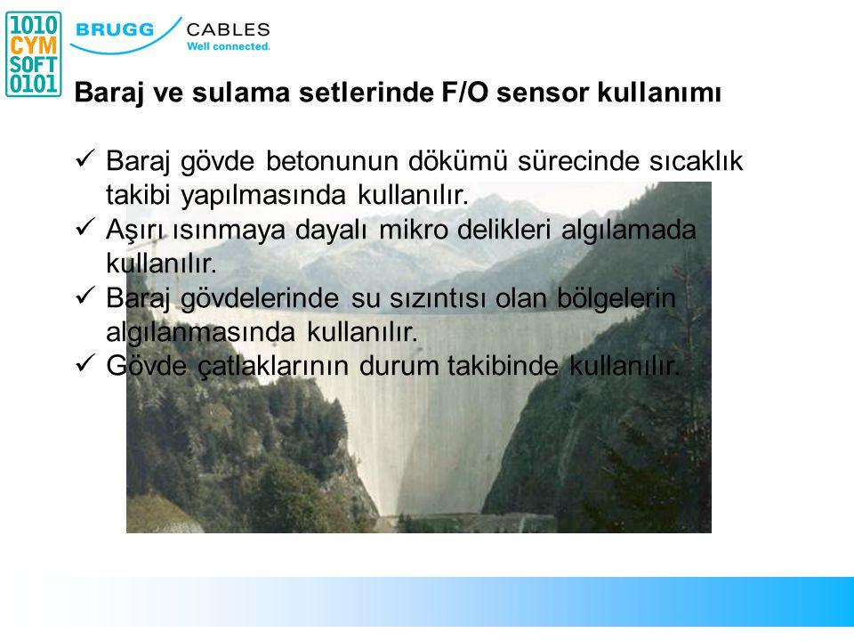 Baraj ve sulama setlerinde F/O sensor kullanımı