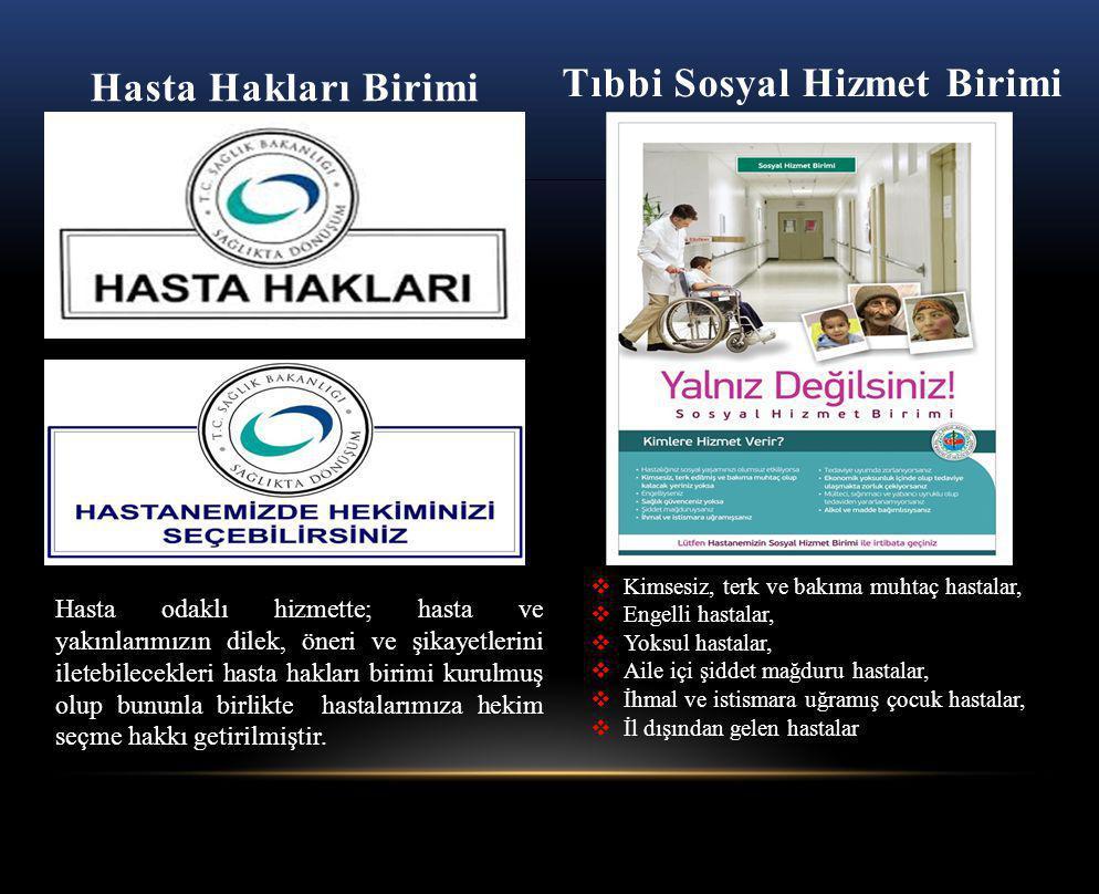 Tıbbi Sosyal Hizmet Birimi