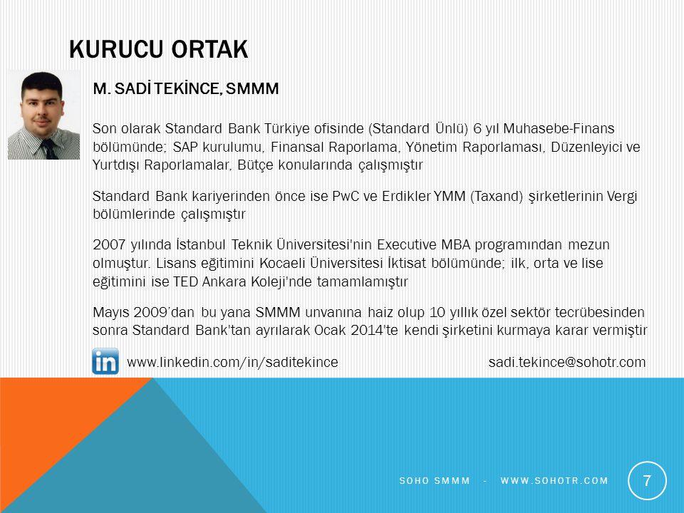 KURUCU ORTAK M. SADİ TEKİNCE, SMMM