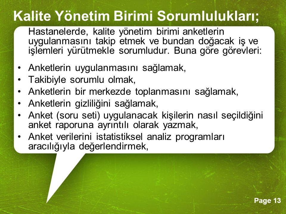Kalite Yönetim Birimi Sorumlulukları;