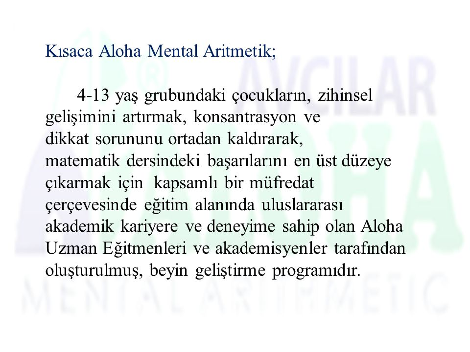 Kısaca Aloha Mental Aritmetik;