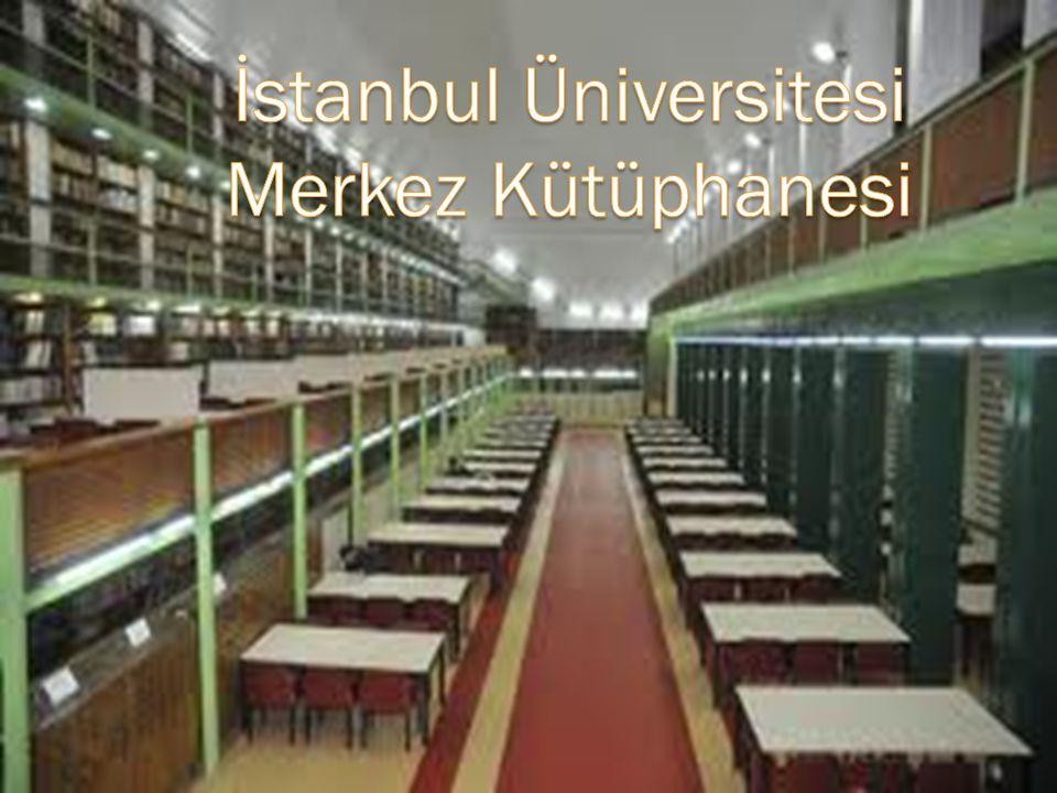 İstanbul Üniversitesi Merkez Kütüphanesi
