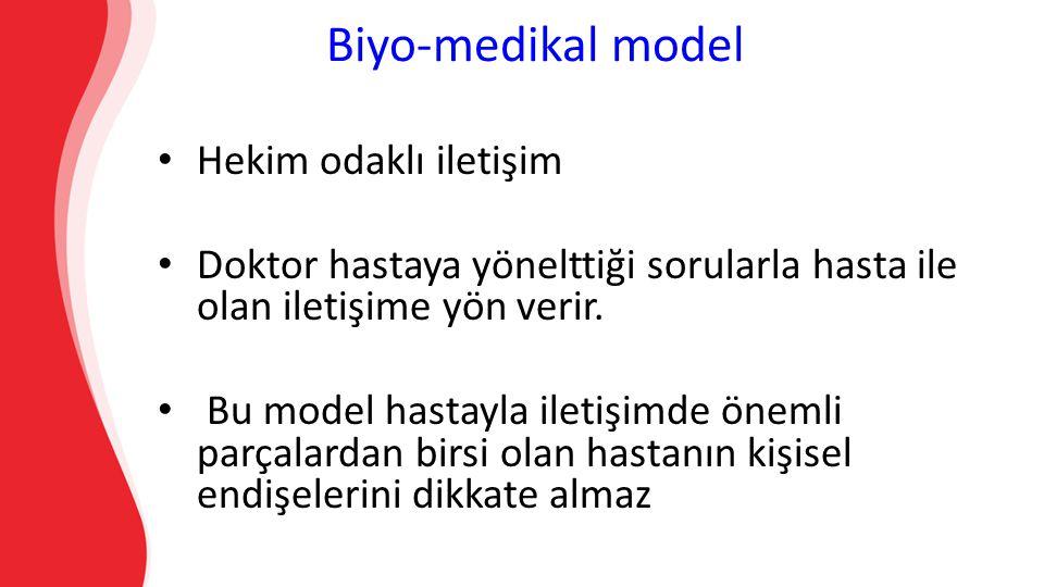 Biyo-medikal model Hekim odaklı iletişim