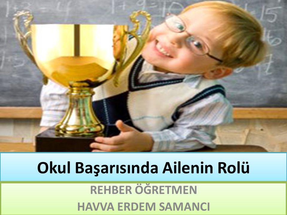 Okul Başarısında Ailenin Rolü