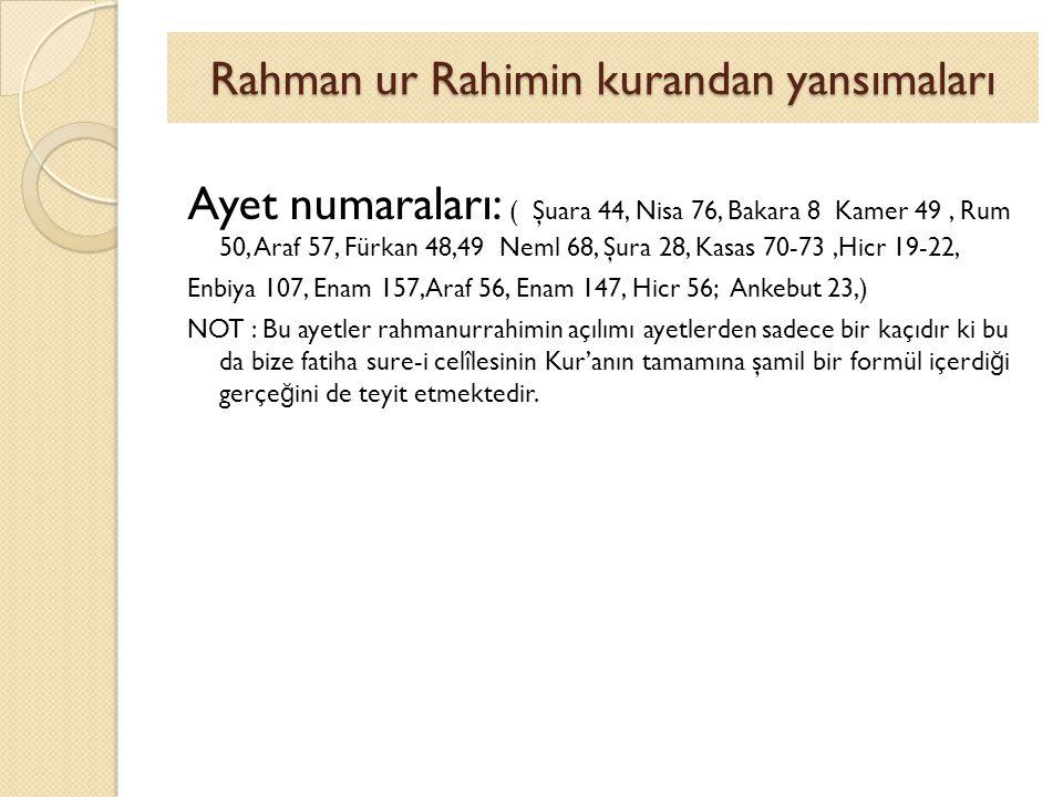 Rahman ur Rahimin kurandan yansımaları
